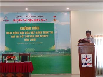 """Hội thảo """"Đẩy mạnh thực thi các giá trị cốt lõi của Văn hóa EVNNPT"""" tại Truyền tải điện miền Tây 1."""