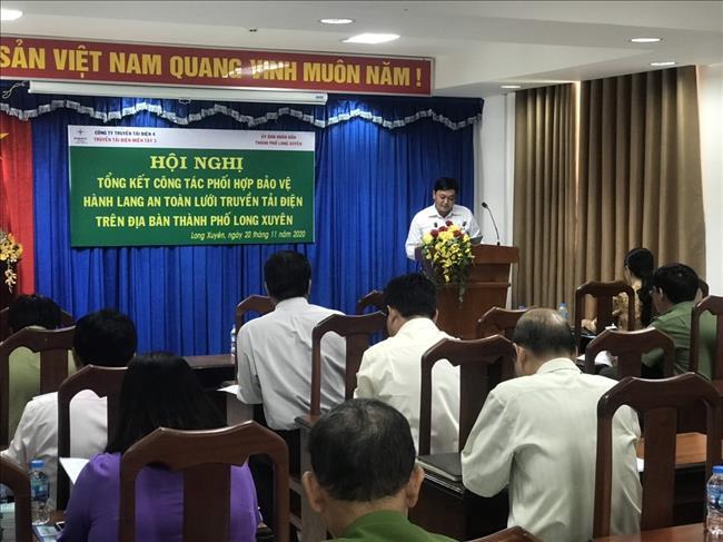 Hội nghị tổng kết công tác bảo vệ an toàn lưới truyền tải điện trên địa bàn Thành phố Long Xuyên, Tỉnh An Giang.