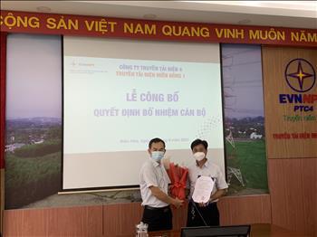 Truyền tải điện Miền Đông 1 tổ chức lễ công bố Quyết định điều động và bổ nhiệm cán bộ.