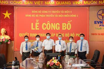 Lễ công bố Quyết định thành lập Đảng bộ bộ phận Truyền tải điện Miền Đông 1